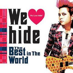 We Love hide -The Best in The World-