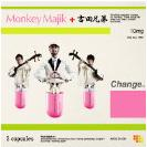 Change (Feat. Monkey Majik)
