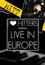 I LOVE HITTERS - Live in Europe