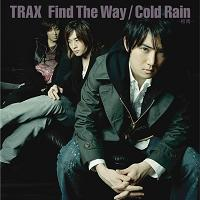 Find the Way / Cold Rain