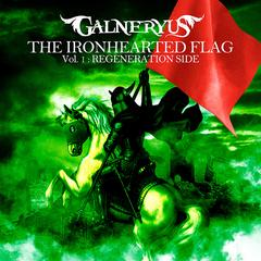The Ironhearted Flag Vol.1: Regeneration Side