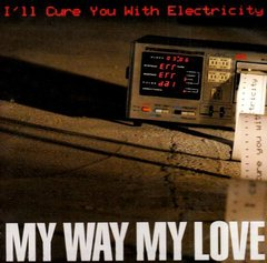 I'll Cure You With Electricity