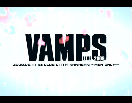 VAMPS Live - Kawasaki - Men only